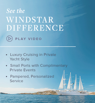 See the Windstar Difference